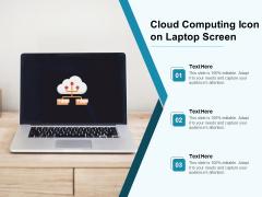 Cloud Computing Icon On Laptop Screen Ppt PowerPoint Presentation Portfolio Icon PDF