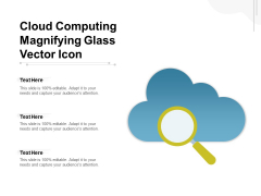 Cloud Computing Magnifying Glass Vector Icon Ppt PowerPoint Presentation Infographic Template Show PDF