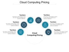 Cloud Computing Pricing Ppt PowerPoint Presentation Professional Structure Cpb