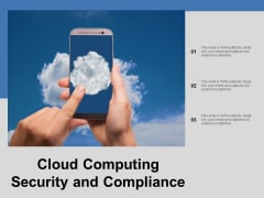 Cloud Computing Security And Compliance Ppt Powerpoint Presentation File Graphic Tips