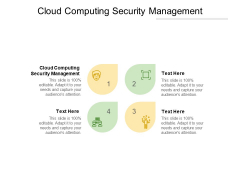 Cloud Computing Security Management Ppt PowerPoint Presentation Outline Icons Cpb