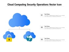 Cloud Computing Security Operations Vector Icon Ppt PowerPoint Presentation Outline Influencers PDF