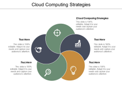 Cloud Computing Strategies Ppt PowerPoint Presentation Gallery Graphics Download Cpb