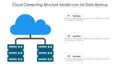 Cloud Computing Structure Model Icon For Data Backup Ppt Portfolio Vector PDF