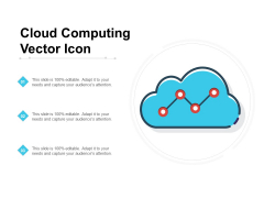 Cloud Computing Vector Icon Ppt PowerPoint Presentation Infographics Diagrams PDF