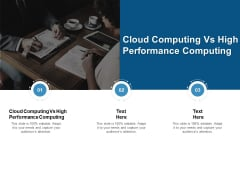 Cloud Computing Vs High Performance Computing Ppt PowerPoint Presentation Layouts Ideas Cpb