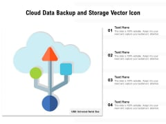 Cloud Data Backup And Storage Vector Icon Ppt PowerPoint Presentation Ideas Template PDF