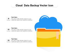 Cloud Data Backup Vector Icon Ppt PowerPoint Presentation Gallery Graphics Example PDF