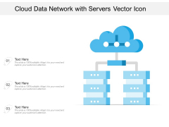 Cloud Data Network With Servers Vector Icon Ppt PowerPoint Presentation Gallery Outline PDF
