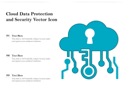 Cloud Data Protection And Security Vector Icon Ppt PowerPoint Presentation File Aids PDF