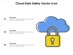 Cloud Data Safety Vector Icon Ppt PowerPoint Presentation Gallery Show PDF