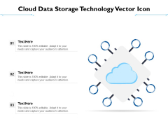 Cloud Data Storage Technology Vector Icon Ppt PowerPoint Presentation Gallery Show PDF