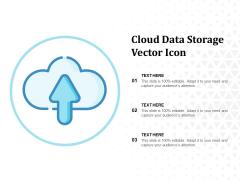 Cloud Data Storage Vector Icon Ppt PowerPoint Presentation Portfolio Microsoft