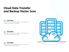 Cloud Data Transfer And Backup Vector Icon Ppt PowerPoint Presentation File Background PDF