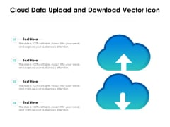 Cloud Data Upload And Download Vector Icon Ppt PowerPoint Presentation Visual Aids Files PDF