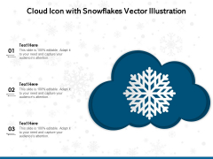 Cloud Icon With Snowflakes Vector Illustration Ppt PowerPoint Presentation Show Examples PDF