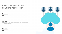 Cloud Infrastructure IT Solutions Vector Icon Ppt PowerPoint Presentation File Portfolio PDF