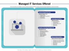 Cloud Managed Services Pricing Guide Managed IT Services Offered Ppt Portfolio Inspiration PDF