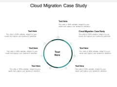 Cloud Migration Case Study Ppt PowerPoint Presentation Professional Inspiration Cpb