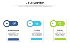 Cloud Migration Ppt PowerPoint Presentation Infographic Template Clipart Images Cpb