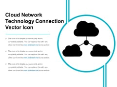 Cloud Network Technology Connection Vector Icon Ppt PowerPoint Presentation File Inspiration PDF