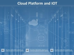 Cloud Platform And Iot Ppt Powerpoint Presentation Styles Master Slide