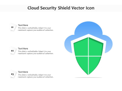 Cloud Security Shield Vector Icon Ppt PowerPoint Presentation Icon Background Images PDF