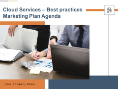 Cloud Services Best Practices Marketing Plan Agenda Ppt PowerPoint Presentation Complete Deck With Slides