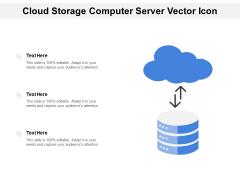 Cloud Storage Computer Server Vector Icon Ppt PowerPoint Presentation Inspiration Information PDF