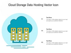 Cloud Storage Data Hosting Vector Icon Ppt PowerPoint Presentation Model File Formats PDF