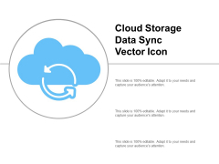 Cloud Storage Data Sync Vector Icon Ppt PowerPoint Presentation Pictures Good