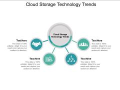 Cloud Storage Technology Trends Ppt PowerPoint Presentation Portfolio Example Topics Cpb