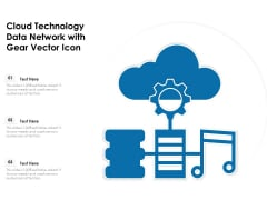 Cloud Technology Data Network With Gear Vector Icon Ppt PowerPoint Presentation File Graphics Pictures PDF