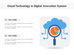 Cloud Technology In Digital Innovation System Ppt PowerPoint Presentation Portfolio Influencers PDF