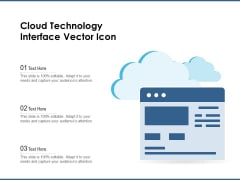Cloud Technology Interface Vector Icon Ppt PowerPoint Presentation Gallery Clipart Images PDF