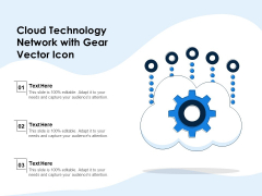 Cloud Technology Network With Gear Vector Icon Ppt PowerPoint Presentation Icon Example File PDF