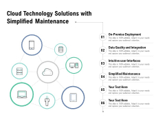 Cloud Technology Solutions With Simplified Maintenance Ppt PowerPoint Presentation Gallery Deck