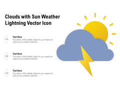 Clouds With Sun Weather Lightning Vector Icon Ppt Professional Clipart Images PDF
