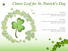 Clover Leaf For St Patricks Day Ppt PowerPoint Presentation Summary Slideshow