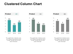 Clustered Column Chart Finance Ppt PowerPoint Presentation Layouts Objects