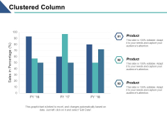 Clustered Column Graph Finance Investment Ppt PowerPoint Presentation Outline Icons