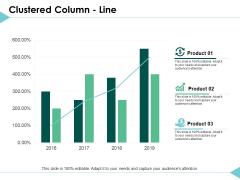 Clustered Column Line Graph Ppt PowerPoint Presentation Inspiration Deck