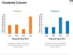 Clustered Column Ppt PowerPoint Presentation File Graphics