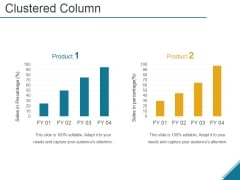 Clustered Column Ppt PowerPoint Presentation Shapes