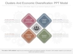 Clusters And Economic Diversification Ppt Model