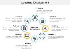 Coaching Development Ppt PowerPoint Presentation Infographics Templates Cpb