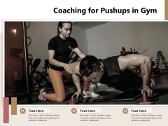 Coaching For Pushups In Gym Ppt PowerPoint Presentation File Maker PDF