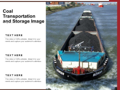 Coal Transportation And Storage Image Ppt PowerPoint Presentation Summary Shapes PDF