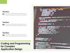 Coding And Programming For Complex Application Design Ppt PowerPoint Presentation Gallery Design Inspiration PDF