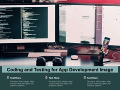 Coding And Testing For App Development Image Ppt PowerPoint Presentation Inspiration Designs Download